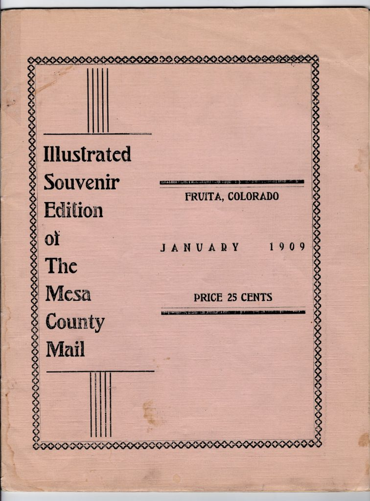 Illus Souvenir Ed Mesa County Mail Fruita 1909